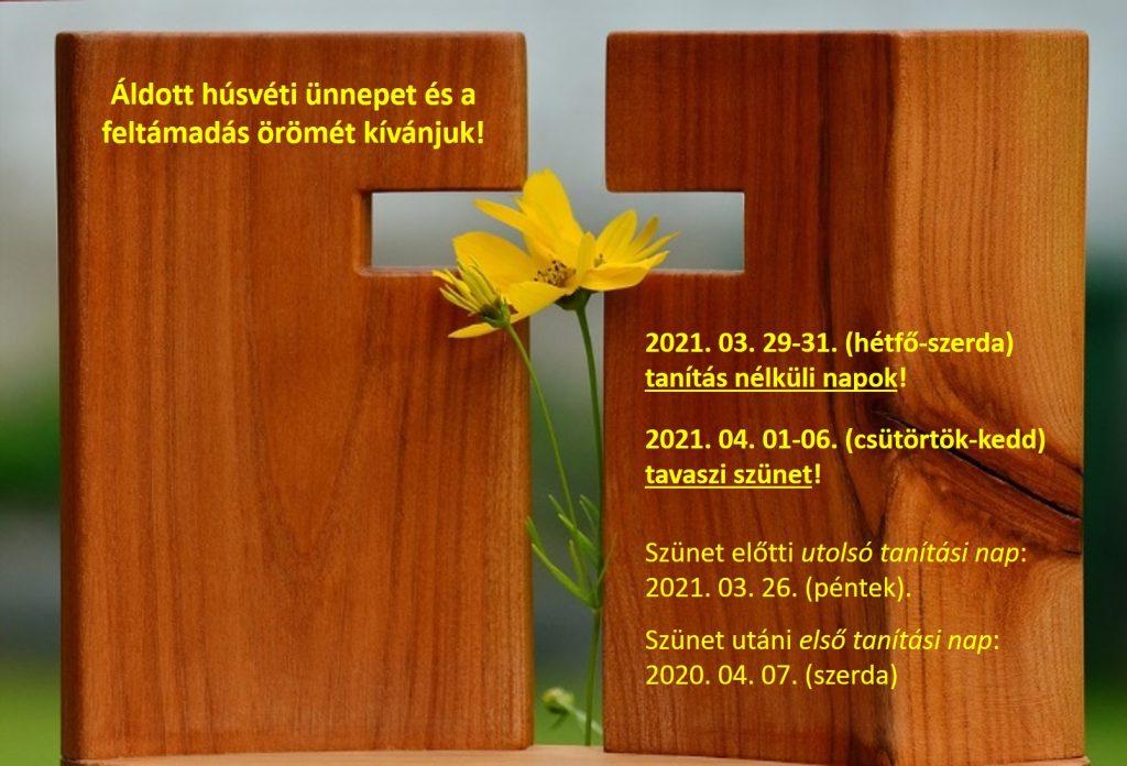 Tavaszi szünet - Szent Benedek Többcélú Szakképző