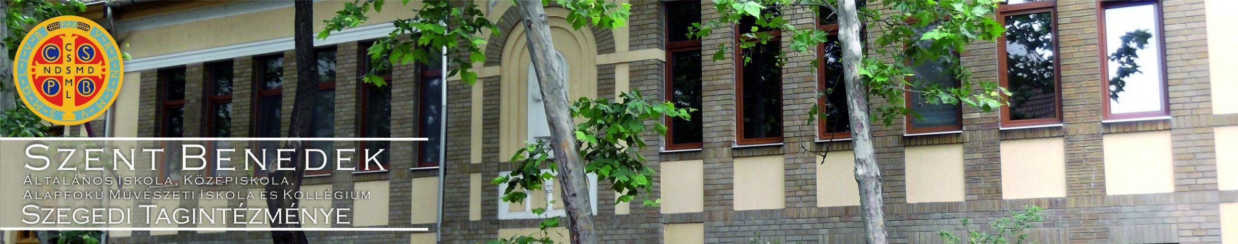Szent Benedek Többcélú Szakképző Intézmény Szegedi Tagintézménye